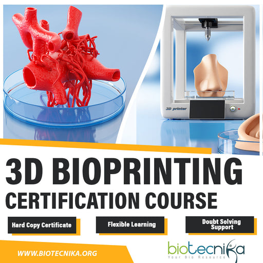 3D Bioprinting Certification Course