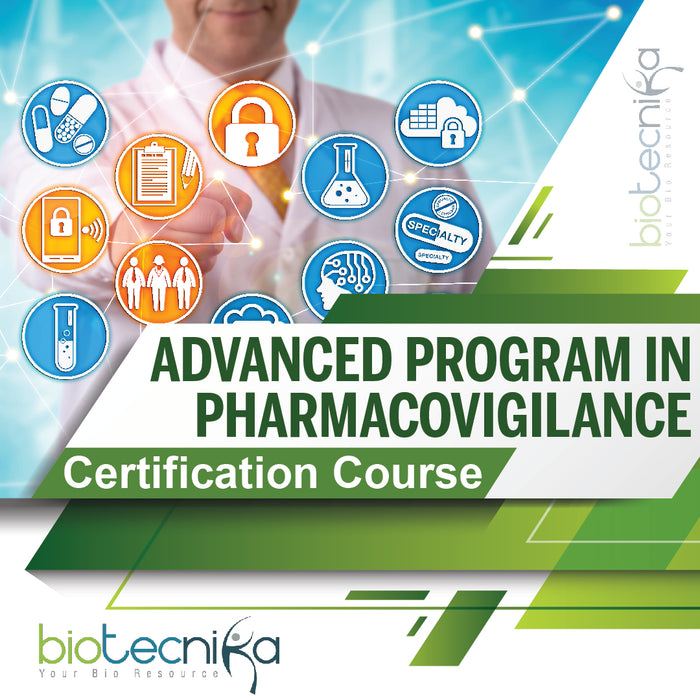 Advanced Program in Pharmacovigilance - Online Certification