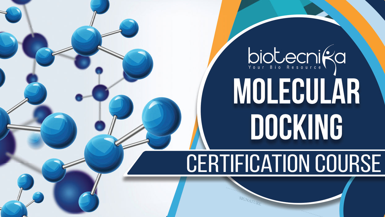 Molecular Docking Training & Certification- Self Learning Course