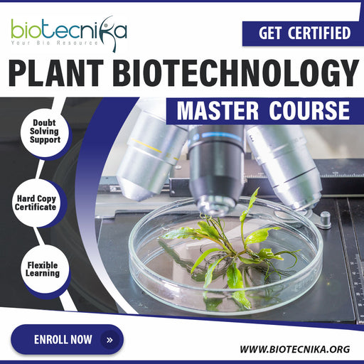 Plant Biotechnology Master Course - Get Certified