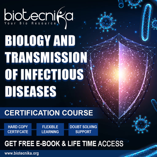 Certification Course on Biology and Transmission of Infectious Diseases