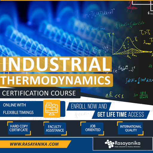 Industrial Thermodynamics Certification Course By Rasayanika