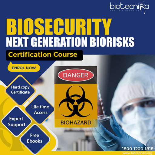Biosecurity - Next Generation Biorisks Certification Course