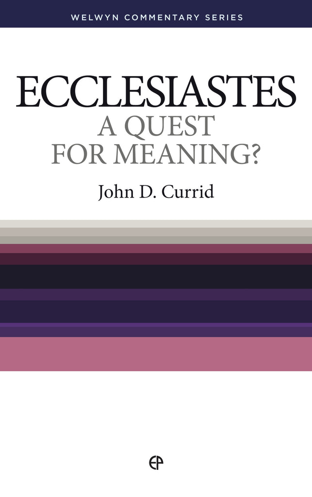 Ep Books The Store For Books: Exiled Preacher: Ecclesiastes: A Quest For Meaning? By
