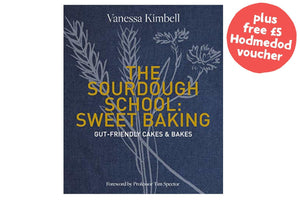 The Sourdough School: Sweet Baking - Hodmedod's British Pulses & Grains