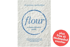 Flour: A Comprehensive Guide - Hodmedod's British Pulses & Grains