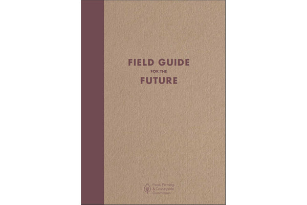 Field Guide for the Future - Hodmedod's British Pulses & Grains
