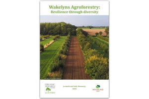 Wakelyns Agroforestry: Resilience through Diversity - Hodmedod's British Pulses & Grains