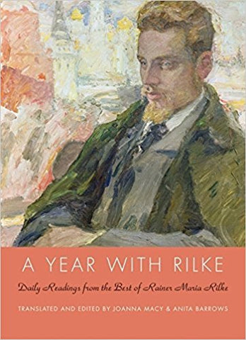 A Year With Rilke: Daily Readings From the Best of Rainer Maria Rilke ( Hardcover)