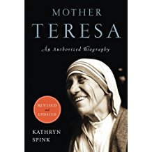 Mother Teresa: An Authorized Biography Kathryn Spink (Paperback)