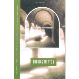 Thoughts in Solitude <br>Thomas Merton (Paperback)