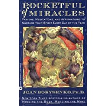 Pocketful of Miracles: Prayers, Meditations, and Affirmations to Nurture Your Spirit Every Day of the Year Joan Borysenko, Ph.D. (Paperback)