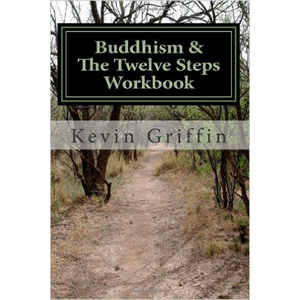 Buddhism & The Twelve Steps Workbook<br>(Paperback)