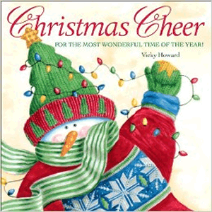 Christmas Cheer For The Most Wonderful Time of The Year <br>Vicky Howard  (Hardcover)