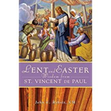 Lent and Easter Wisdom From St. Vincent De Paul John E. Rybolt, CM ( Paperback )
