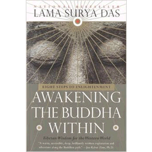 Awakening the Buddha Within: Tibetan Wisdom for the Western World  <br>Lama Surya Das (Paperback)