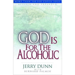 God Is For The Alcoholic<br>(Paperback)
