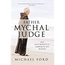 Father Mychal Judge: An Authentic American Hero Michael Ford (Paperback)