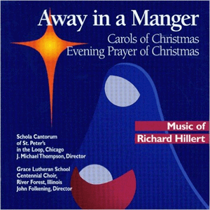 Away in a Manger: Carols of Christmas, Evening Prayer of Christmas CD, Abridged Audiobook