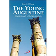 The Young Augustine: Revised and Updated Edition John J. O'Meara (Paperback)