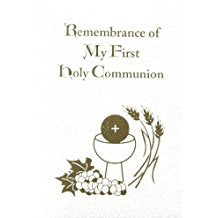 Remembrance of My First Holy Communion - Deluxe White Edition Daughters of St. Paul (Hardcover)