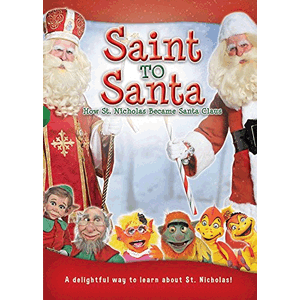Saint to Santa: How St. Nicholas Became Santa Claus <br>DVD