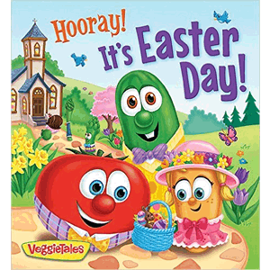 Hooray ! It's Easter Day ! VeggieTales<br>Kathleen Long Bostrom (Board Book)