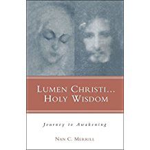 Lumen Christi...Holy Wisdom: Journey to Awakening Nan C. Merrill (Paperback)