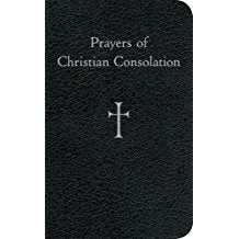 Prayers of Christian Consolation William G. Storey (Paperback)