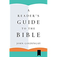A Reader's Guide to the Bible John Goldingay (Paperback)