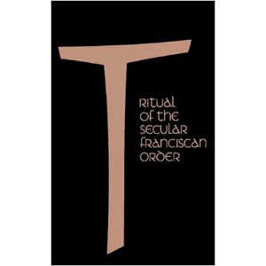 Ritual of the Secular Franciscan Order <br>Benet A. Fonck O.F.M. (Paperback)