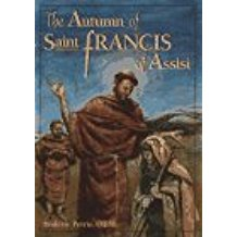 The Autumn of Saint Francis Roderic Petrie, O.F.M. (Paperback)