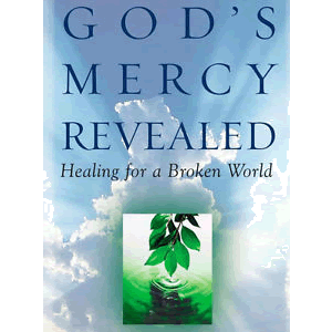 God's Mercy Revealed: Healing for a Broken World <br>Peter Magee (Paperback)