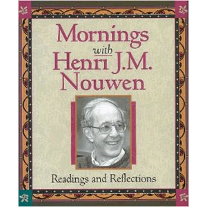 Mornings With Henri J.M. Nouwen: Readings and Reflections <br>Henri Nouwen (Paperback)