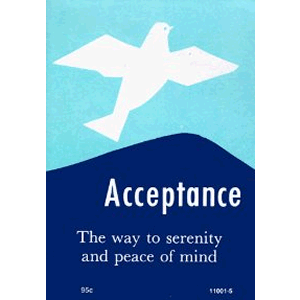 Acceptance - The Way To Serenity And Peace Of Mind<br>(Pamphlet)