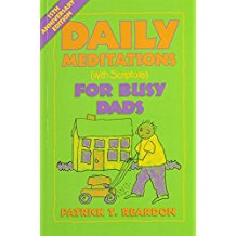 Daily Meditations ( With Scripture ) For Busy Dads Patrick T. Reardon (Paperback)
