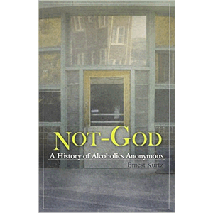 Not-God, A History Of Alcoholism<br>(Paperback)