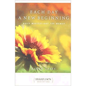 Each Day a New Beginning: Daily Meditations for Women <br>Karen Casey  (Paperback)