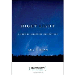 Night Light: A Book of Nighttime Meditations <br>Amy E Dean  (Paperback)