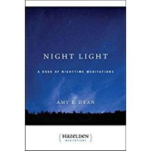 Night Light : A Book of Nighttime Meditations Amy E. Dean ( Paperback )
