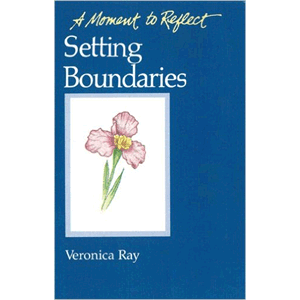 A Moment To Reflect - Setting Boundaries<br>(Pamphlet)