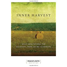 Inner Harvest : Daily Meditations For Recovery From Eating Disorders Hazelden (Paperback)