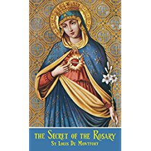 The Secret of the Rosary St. Louis De Montfort (Paperback)