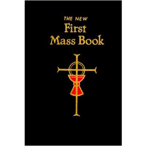 The New First Mass Book <br>Catholic Book Publishing Co (Hard Cover)