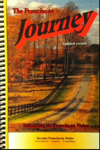 The Franciscan Journey Updated Version- Embracing The Franciscan Vision Lester Bach (Spiral bound)