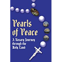 Pearls of Peace: A Rosary Journey Through the Holy Land Christine Haapala (Paperback)