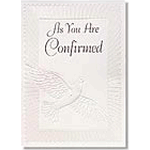 As You Are Confirmed Greeting Card