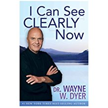I Can See Clearly Now Dr. Wayne W. Dyer (Paperback)