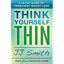 Think Yourself Thin: A 30-Day Guide to Permanent Weight Loss J.J. Smith (Paperback)
