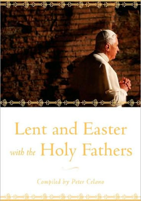 Lent & Easter With the Holy Fathers Peter Celano ( Hardcover )